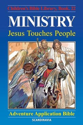 Ministry - Jesus Touches People - eBook  -     By: Anne de Graaf     Illustrated By: Jose Perez Montero