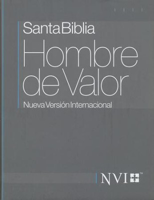 Santa Biblia NVI Hombre de Valor, Enc. Dura  (NVI Man of Valor Bible, Hardcover)  -