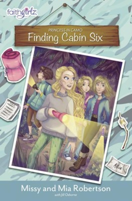 Finding Cabin Six  -     By: Missy Robertson