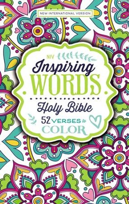 NIV Inspiring Words Holy Bible: 52 Verses to Color   -