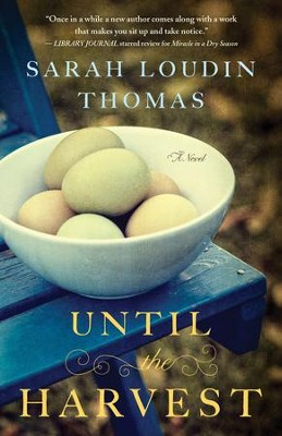 Until the Harvest (Appalachian Blessings Book #2) - eBook  -     By: Sarah Loudin Thomas