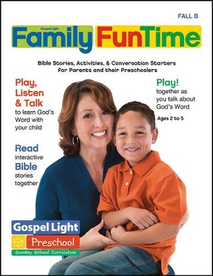 Gospel Light: Preschool-Kindergarten Ages 2-5 Family FunTime Pages, Fall 2018 Year B  -