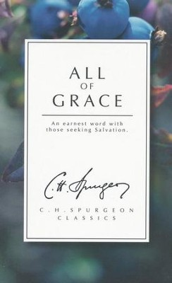 All of Grace    -     By: Evangelical Press