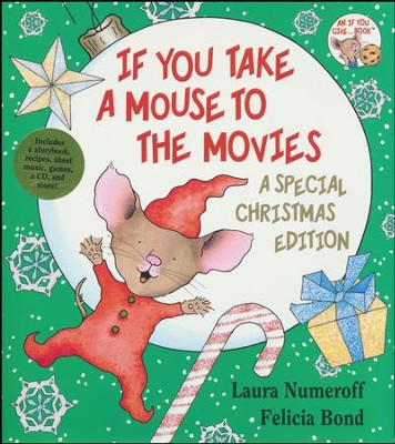 If You Take a Mouse to The Movies: A Special Christmas Edition  -     By: Laura Numeroff