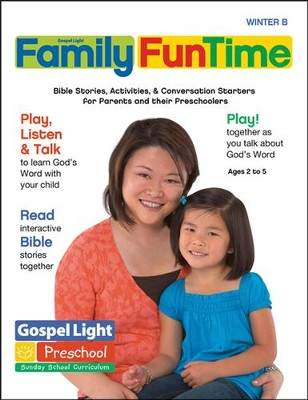 Gospel Light: Preschool Family FunTime Pages Ages 2 - 5 Winter 2016-17 Year B  -