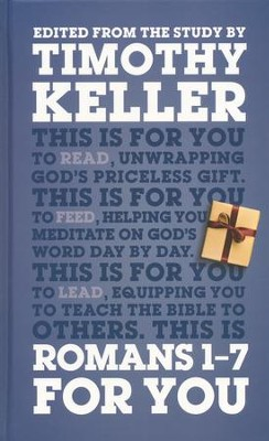 Romans 1-7 for You  -     By: Timothy Keller