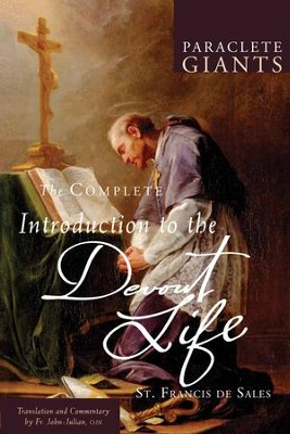 The Complete Introduction to the Devout Life - eBook  -     By: Francis de Sales