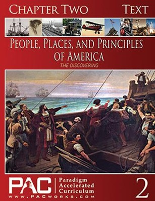 The People, Places and Principles of America; Chapter Two Text  -