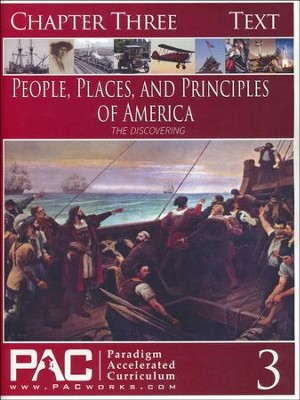 The People, Places and Principles of America; Chapter Three Text  -