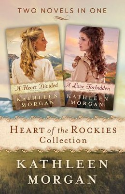 Heart of the Rockies Collection: 2-in-1 - eBook  -     By: Kathleen Morgan
