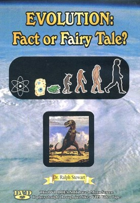 Evolution: Fact or Fairy Tale? DVD   -     By: Dr. Ralph Stewart