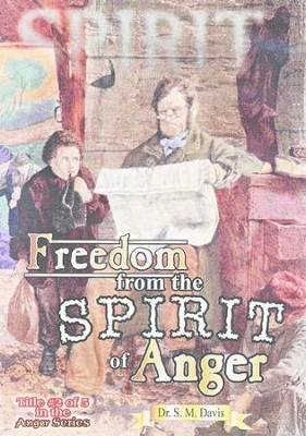 Freedom from the Spirit of Anger DVD   -     By: Dr. S.M. Davis
