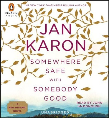 Somewhere Safe with Somebody Good #12 - Audiobook CD   -     By: Jan Karon