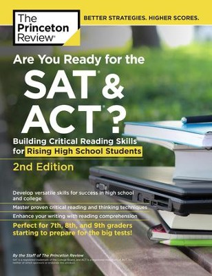 Are You Ready for the SAT and ACT?, 2nd Edition: Building Critical Reading Skills for Rising High School Students - eBook  -     By: Princeton Review