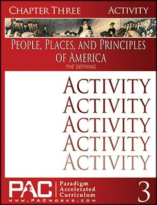 The People, Places and Principles of America; Chapter Three Activities  -