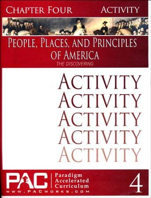 The People, Places and Principles of America; Chapter Four Activities  -