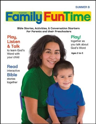 Preschool/Pre-K Family FunTime Pages Ages 2-5, Summer 2017, Year B  -