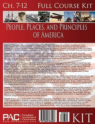 The People, Places and Principles of America; Second Half Course Kit, Chapters 7-12  -