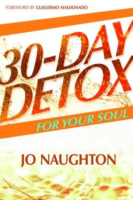30-Day Detox For Your Soul - eBook  -     By: Jo Naughton