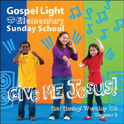 Elementary Get Going! Worship CD, Summer 2017, Year B   -     By: Gospel Light