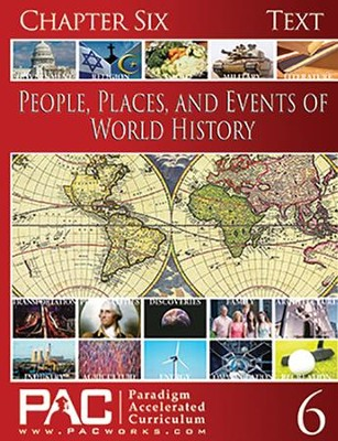 People, Places, and Events of World History Chapter Six  -