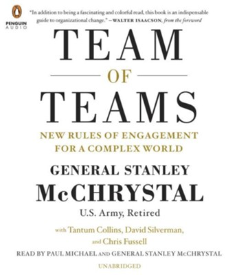 The Team of Teams: The Power of Small Groups in a Fragmented World Audio CD  -     By: Stanley McChrystal