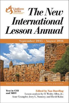 The New International Lesson Annual 2015 - 2016: September 2015 - August 2016 - eBook  -     Edited By: Nan Duerling