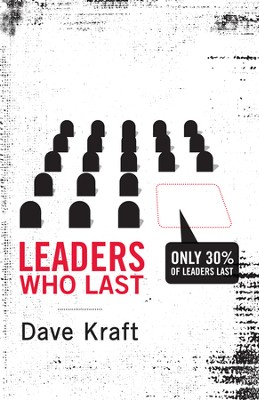 Leaders Who Last - eBook  -     By: Dave Kraft