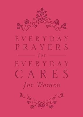 Everyday Prayers for Everyday Cares for Women - eBook  -