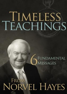 Timeless Teachings: 6 Fundamental Messages from Norvel Hayes - eBook  -     By: Norvel Hayes