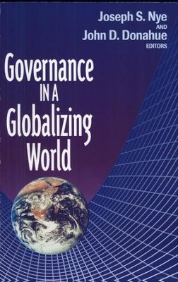Governance in a Globalizing World   -     By: Joseph S. Nye Jr., John D. Donahue