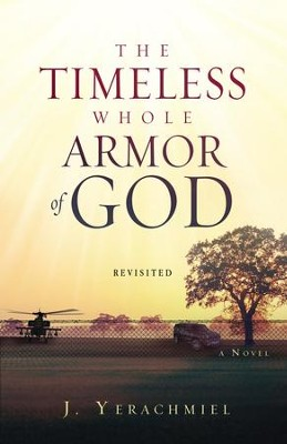 The Timeless Whole Armor of God: Revisited - eBook  -     By: J. Yerachmiel