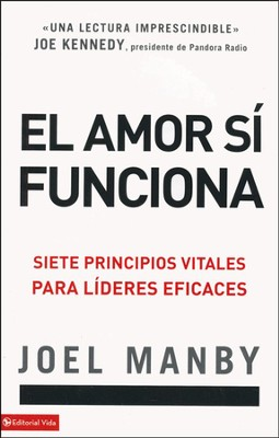 El Amor Sí Funciona  (Love Works)  -     By: Joel Manby