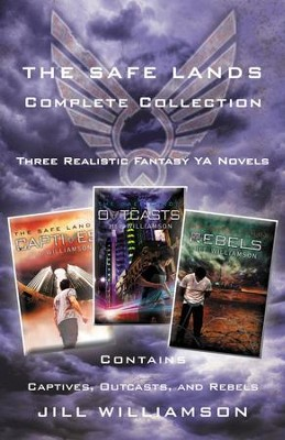 The Safe Lands Complete Collection: Contains Captives, Outcasts, and Rebels - eBook  -     By: Jill Williamson
