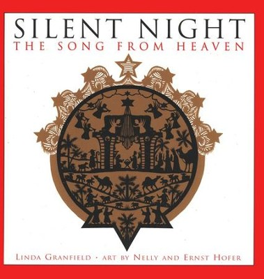 Silent Night: The Song from Heaven  -     By: Linda Granfield