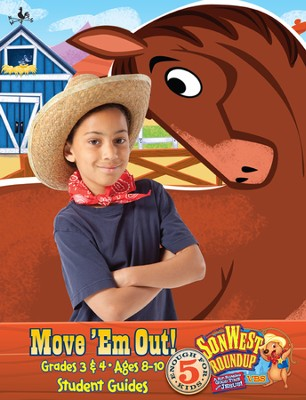 SonWest Roundup: Move 'Em Out! - Ages 8 to 10 / Grades 3 & 4  -