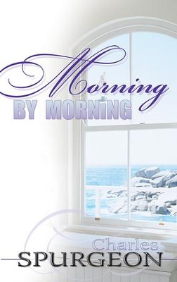Morning By Morning (365 Day Devotional) - eBook  -     By: Charles H. Spurgeon