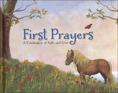 First Prayers  -     By: Troy Howell