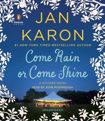 Come Rain or Come Shine #13 - Unabridged CD   -     By: Jan Karon