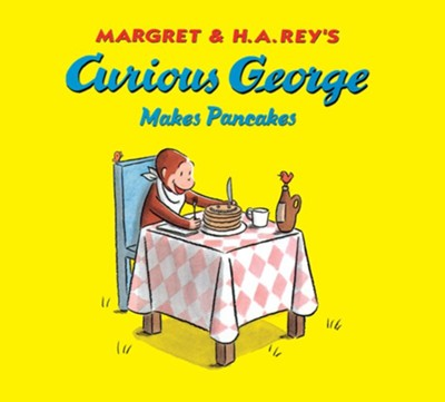 Curious George Makes Pancakes (lap board book)  -     By: H.A. Rey