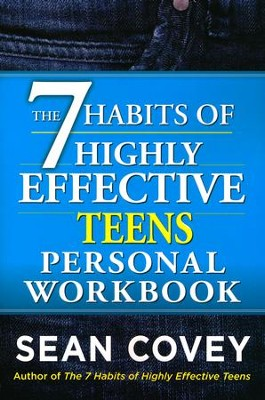 The 7 Habits of Highly Effective Teens Personal Workbook: Revised and Updated Edition  -     By: Sean Covey