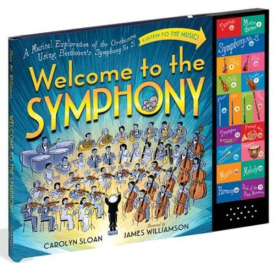 Welcome to the Symphony  -     By: Carolyn Sloan