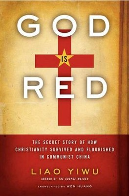 God Is Red - eBook  -     By: Liao Yiwu