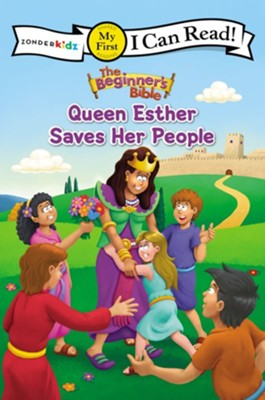 The Beginner's Bible Queen Esther Saves Her People  -     By: Zondervan