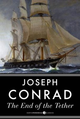 The End of the Tether - eBook  -     By: Joseph Conrad