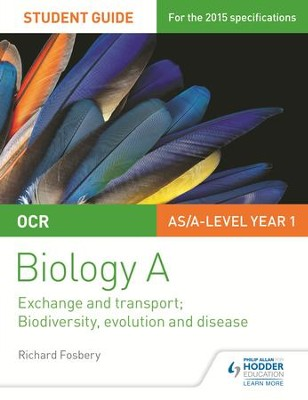 OCR Biology A Student Guide 2: Exchange and transport; Biodiversity, evolution and disease / Digital original - eBook  -     By: Richard Fosbery