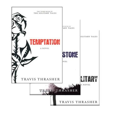 Solitary Tales Series, Volumes 1-3   -     By: Travis Thrasher