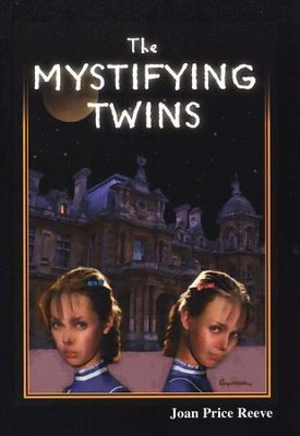 The Mystifying Twins   -     By: Joan Price Reeve