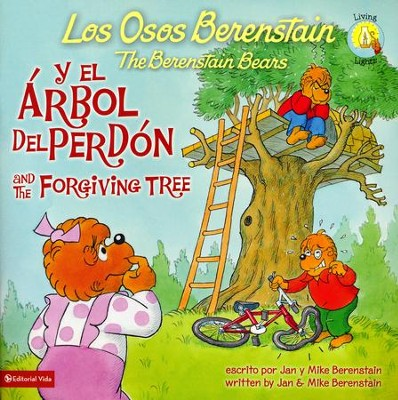 Los Osos Berenstain y el Arbol del Perdón, Bilingüe  (The Berenstain Bears and the Forgiving Tree, Bilingual)   -     By: Jan Berenstain, Mike Berenstain