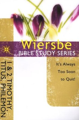 1 & 2 Timothy, Titus and Philemon: The Warren Wiersbe Bible Study Series   -     By: Warren W. Wiersbe